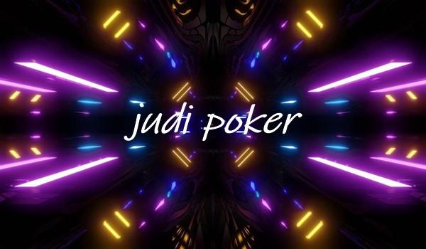 Inovasi Bandar Poker Online Modern Di Bidang Deposit Dan Withdraw